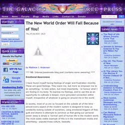 The New World Order Will Fail Because of You!