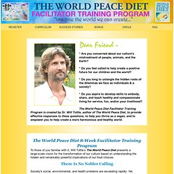 The World Peace Diet Mastery Series