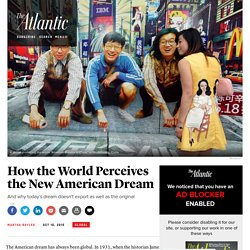 How the World Perceives the New American Dream