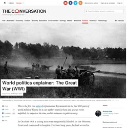 World politics explainer: The Great War (WWI)