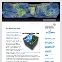World Population Cube - Views of the World
