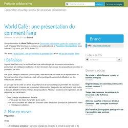 World Café : une présentation du comment faire