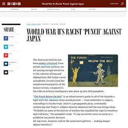 World War II's Racist 'Punch' Against Japan