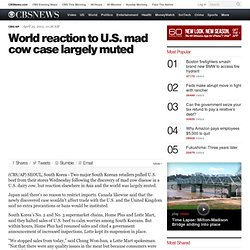 World reaction to U.S. mad cow case largely muted
