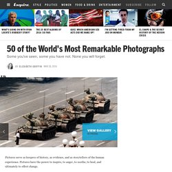 50 of the World's Most Remarkable Photographs