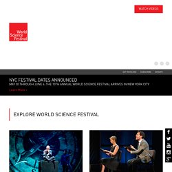 World Science Festival | June 1-5, 2011 | New York City