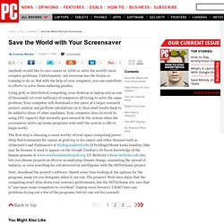 Solutions from PC Magazine: Save the World with Your Screensaver