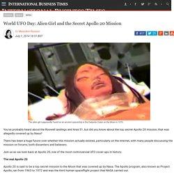 World UFO Day: Alien Girl and the Secret Apollo 20 Mission