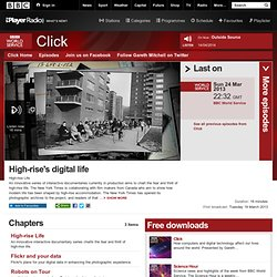 BBC World Service - Click, High-rise's digital life