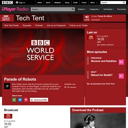 BBC World Service - Tech Tent, Parade of Robots