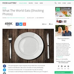 What The World Eats - Shocking Photos