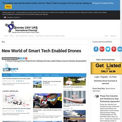 New World of Smart Tech Enabled Drones