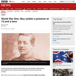 World War One: Boy soldier a prisoner at 15 and a hero