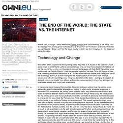The End of the World: The State vs. the Internet