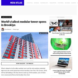 World's tallest modular tower opens in Brooklyn
