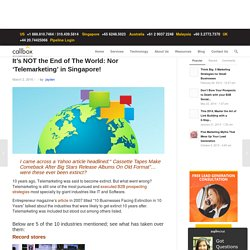 It's NOT the End of The World: Nor 'Telemarketing' in Singapore!