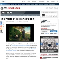 The World of Tolkien's Hobbit | Art Beat
