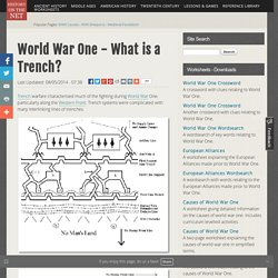 World War One - What is a Trench?