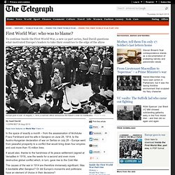 World War 1 – who started it?