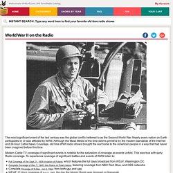World War II on the Radio | Old Time Radio