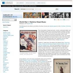 World War I: Wartime Sheet Music