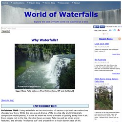 World of Waterfalls: Education: Why Waterfalls