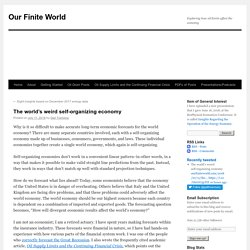 The world's weird self-organizing economy