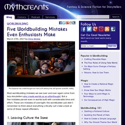 Five Worldbuilding Mistakes Even Enthusiasts Make – Mythcreants