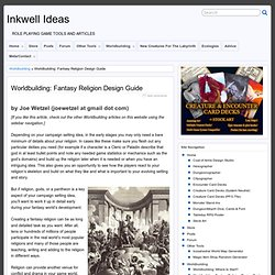 Inkwell Ideas » Worldbuilding: Fantasy Religion Design Guide