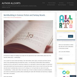 Worldbuilding in Science Fiction and Fantasy Novels