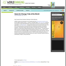 Game for Change: Fate of the World
