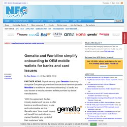 Gemalto and Worldline simplify onboarding to OEM mobile wallets for banks and card issuers
