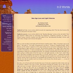 In 2 Worlds: New Age Love and Light Fallacies - Updated 11/7/10