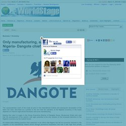 Only manufacturing, agric revolution can save Nigeria- Dangote chief