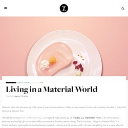 Living in a Material WorldTrendland