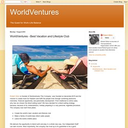 WorldVentures: WorldVentures - Best Vacation and Lifestyle Club