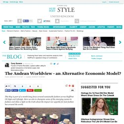 The Andean Worldview - an Alternative Economic Model?