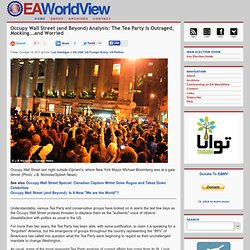 Occupy Wall Street (and Beyond) Analysis: The Tea Party Is Outraged, Mocking...and Worried