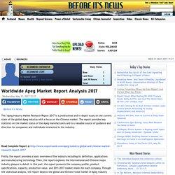 Worldwide Apeg Market Report Analysis 2017