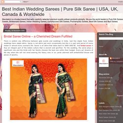 Bridal Saree Online – a Cherished Dream Fulfilled