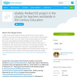 eSafety #edtech20 project in the clouds for teachers worldwide in XXI Century Education