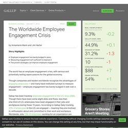 The Worldwide Employee Engagement Crisis