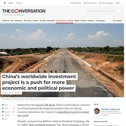 China's worldwide investment project is a push for more economic and political power