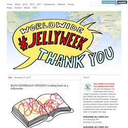 WORLDWIDE #JELLYWEEK 2012