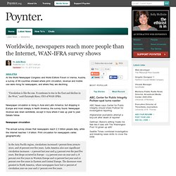Worldwide, newspapers reach more people than the Internet, WAN-IFRA survey shows