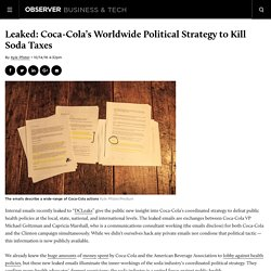 Leaked: Coca-Cola's Worldwide Political Strategy to Kill Soda Taxes