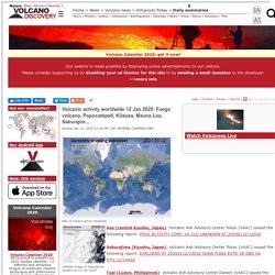 Volcanic activity worldwide 12 Jan 2020: Fuego volcano, Popocatépetl, Kilauea, Mauna Loa, Sakurajim...