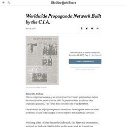 Worldwide Propaganda Network Built by the C.I.A.