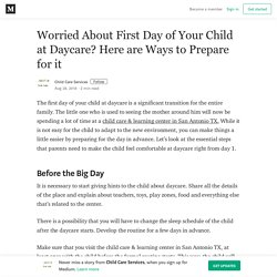 Worried About First Day of Your Child at Daycare? Here are Ways to Prepare for it