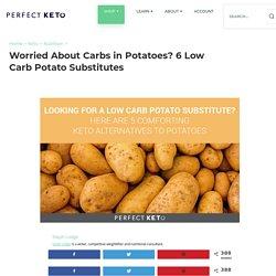 6 Potato Substitutes